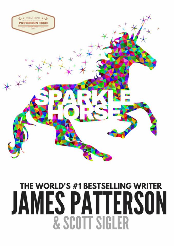 #1 NYT Bestsellers Scott Sigler and James Patterson combine to write a tale of a girl's love for her favorite unicorn.