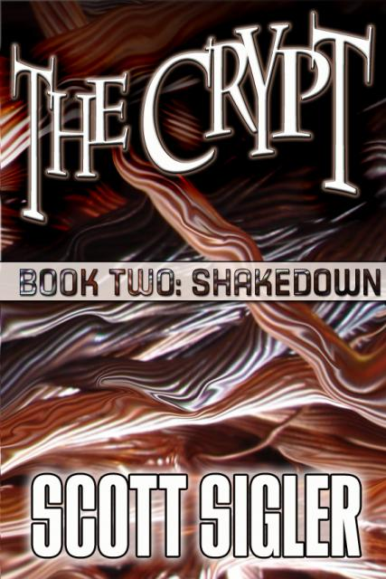 THE CRYPT Book Two: Shakedown
